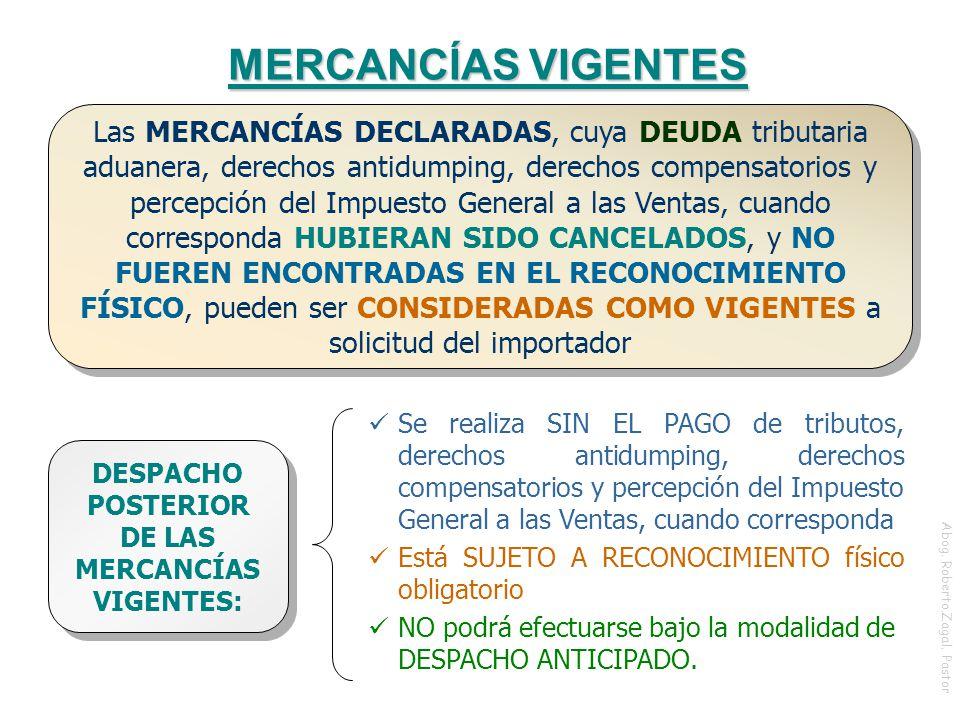 DESPACHO POSTERIOR DE LAS MERCANCÍAS VIGENTES: