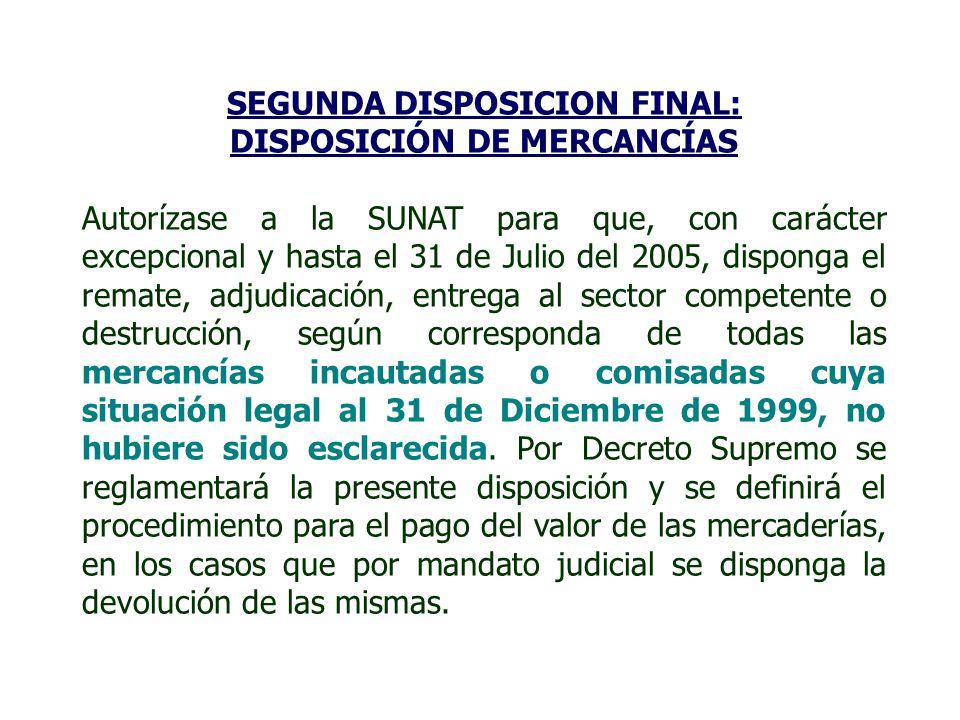 SEGUNDA DISPOSICION FINAL: