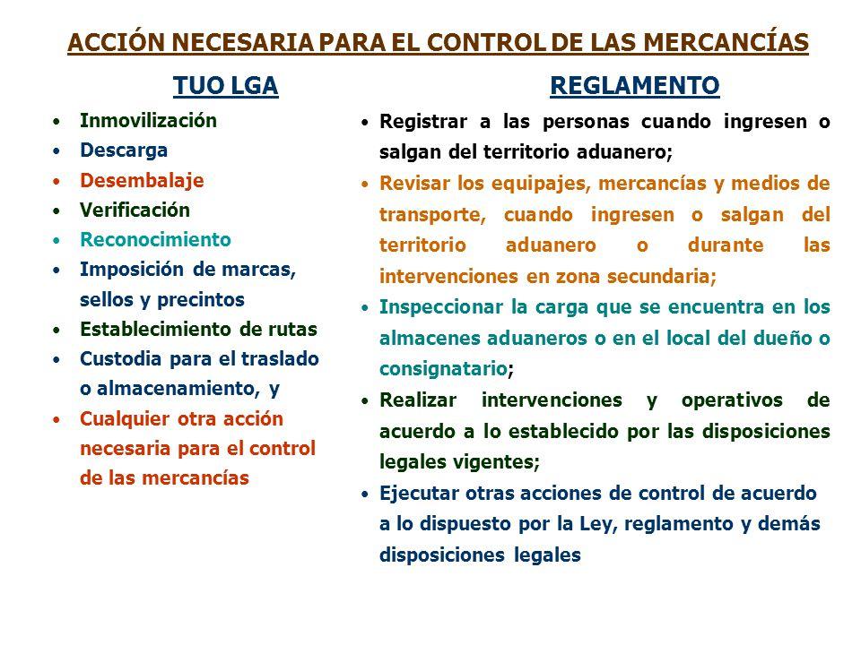 ACCIÓN NECESARIA PARA EL CONTROL DE LAS MERCANCÍAS