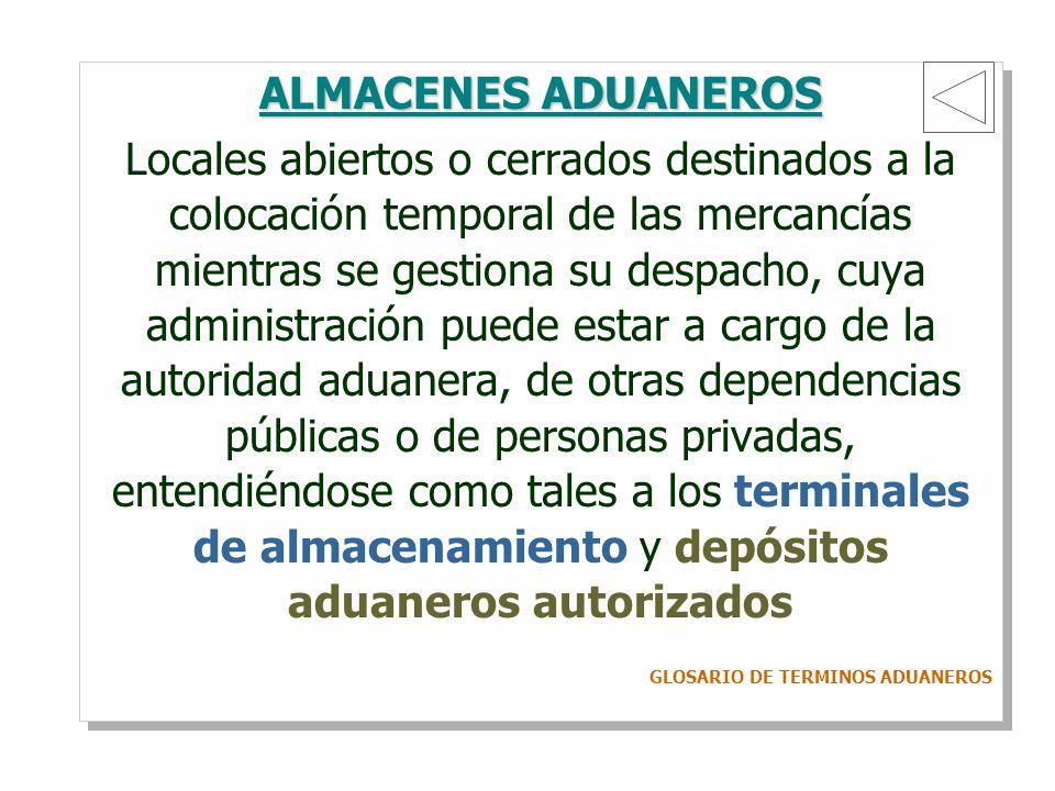 ALMACENES ADUANEROS