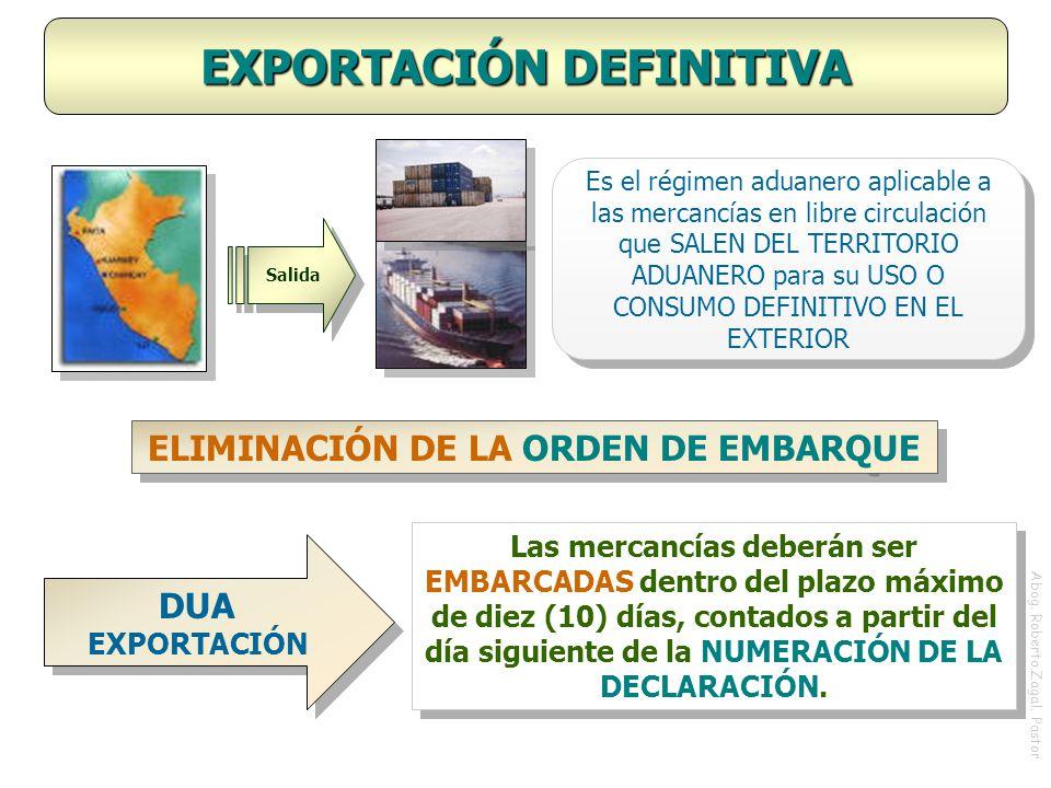 EXPORTACIÓN DEFINITIVA ELIMINACIÓN DE LA ORDEN DE EMBARQUE