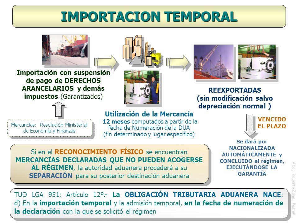 IMPORTACION TEMPORAL Importación con suspensión de pago de DERECHOS ARANCELARIOS y demás impuestos (Garantizados)
