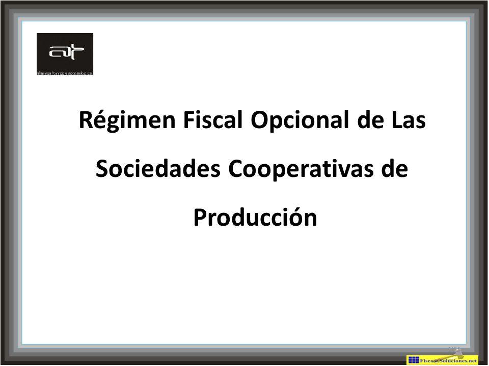 Régimen Fiscal Opcional de Las Sociedades Cooperativas de