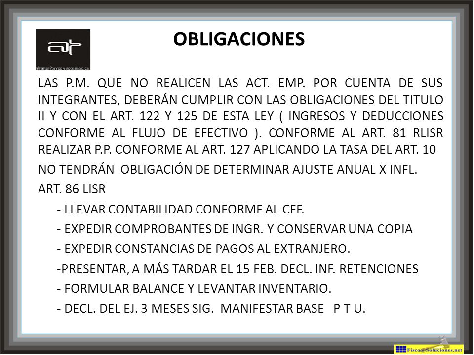 NO TENDRÁN OBLIGACIÓN DE DETERMINAR AJUSTE ANUAL X INFL. ART. 86 LISR
