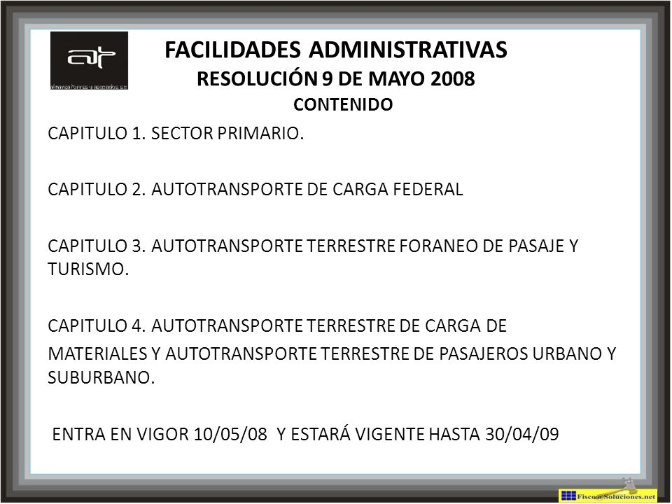 FACILIDADES ADMINISTRATIVAS RESOLUCIÓN 9 DE MAYO 2008