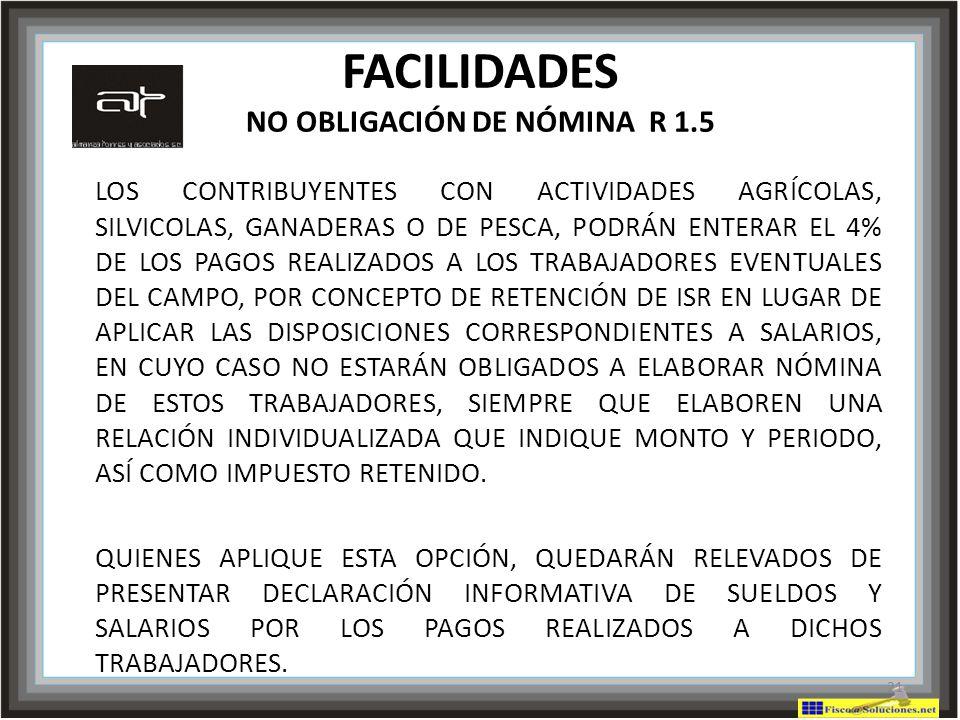 FACILIDADES NO OBLIGACIÓN DE NÓMINA R 1.5