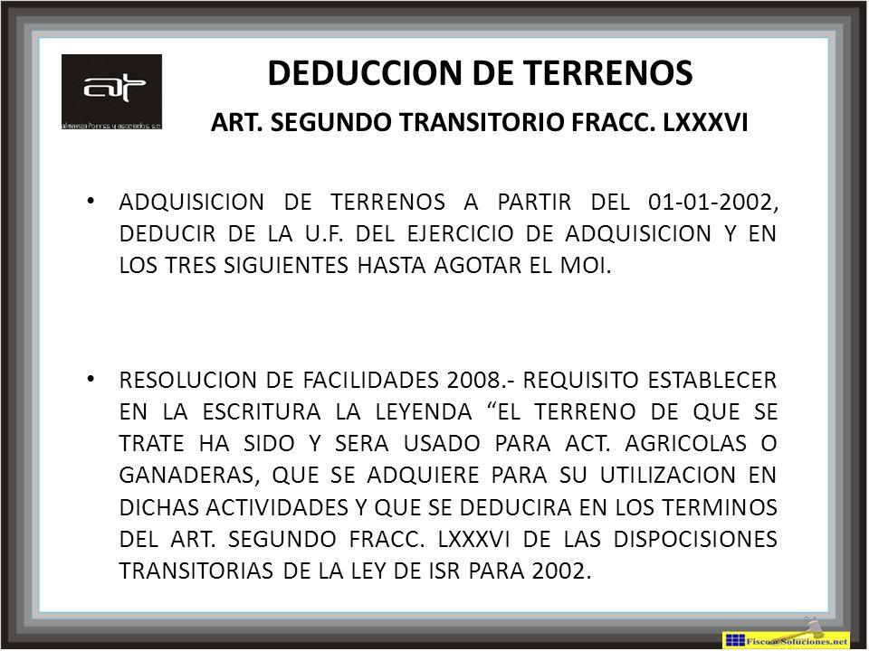 DEDUCCION DE TERRENOS ART. SEGUNDO TRANSITORIO FRACC. LXXXVI