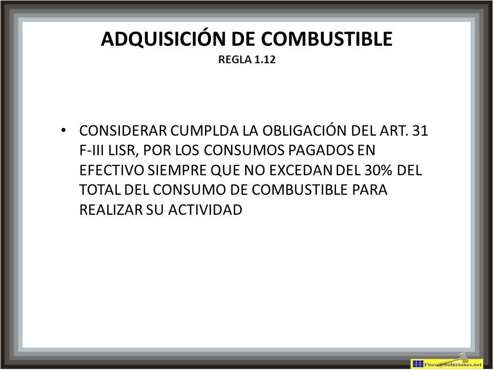 ADQUISICIÓN DE COMBUSTIBLE REGLA 1.12