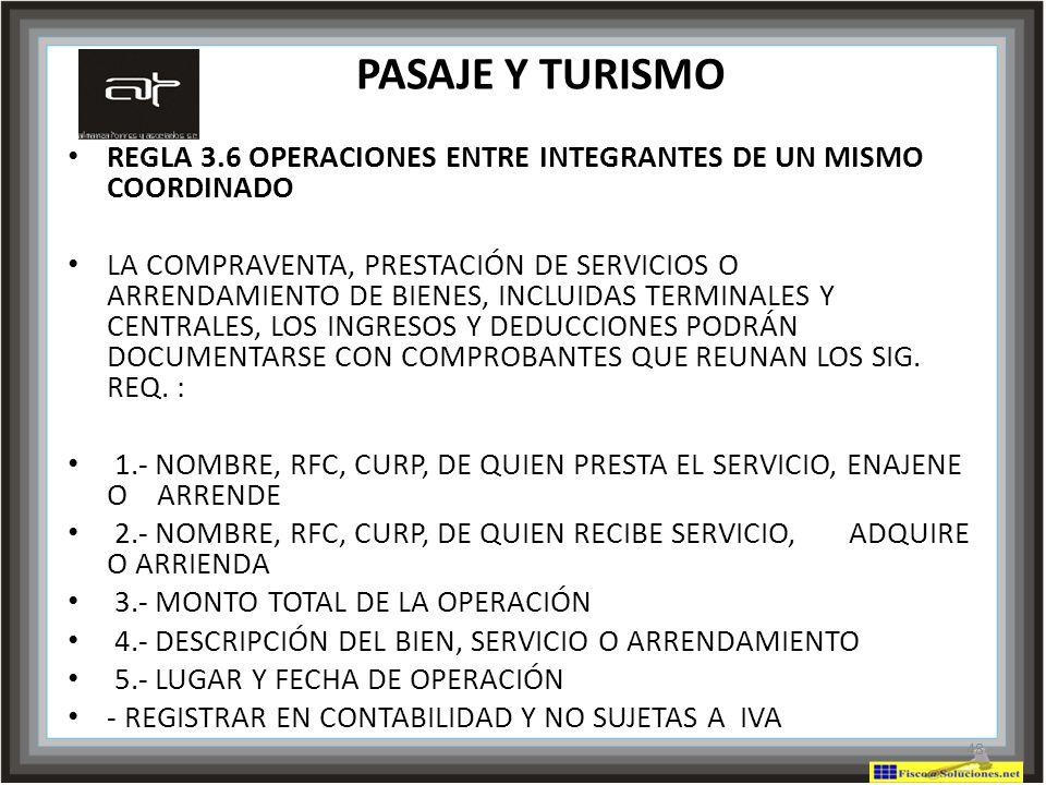 PASAJE Y TURISMO REGLA 3.6 OPERACIONES ENTRE INTEGRANTES DE UN MISMO COORDINADO.