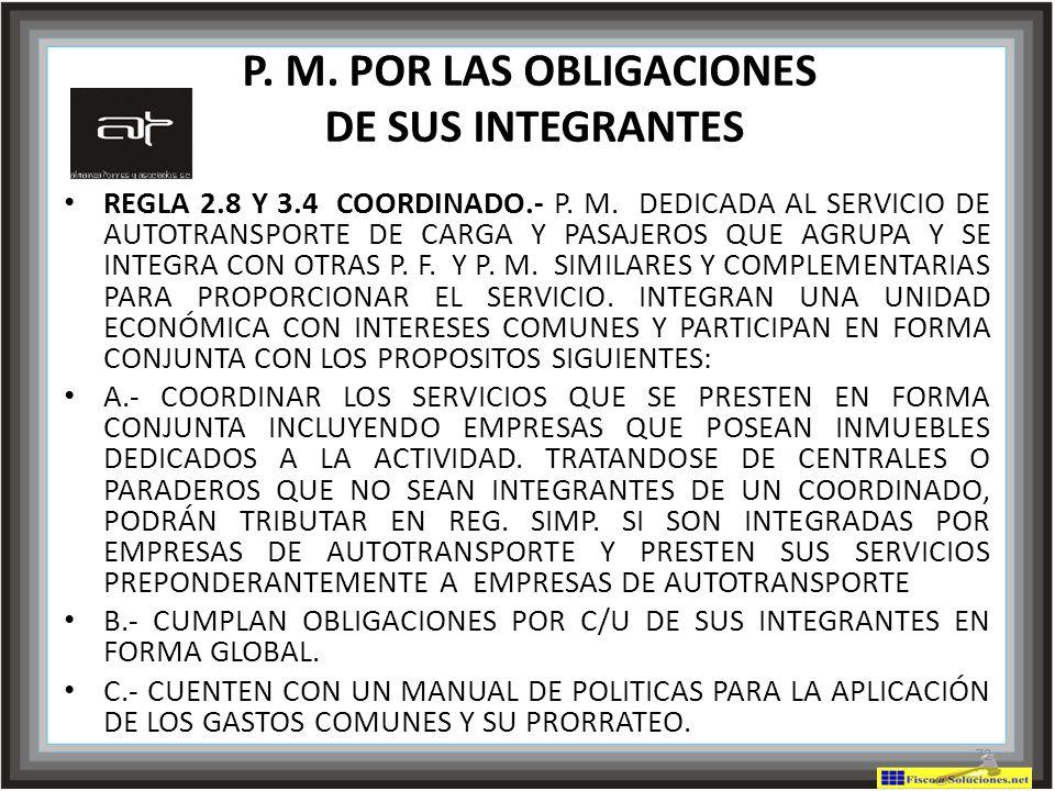 P. M. POR LAS OBLIGACIONES DE SUS INTEGRANTES