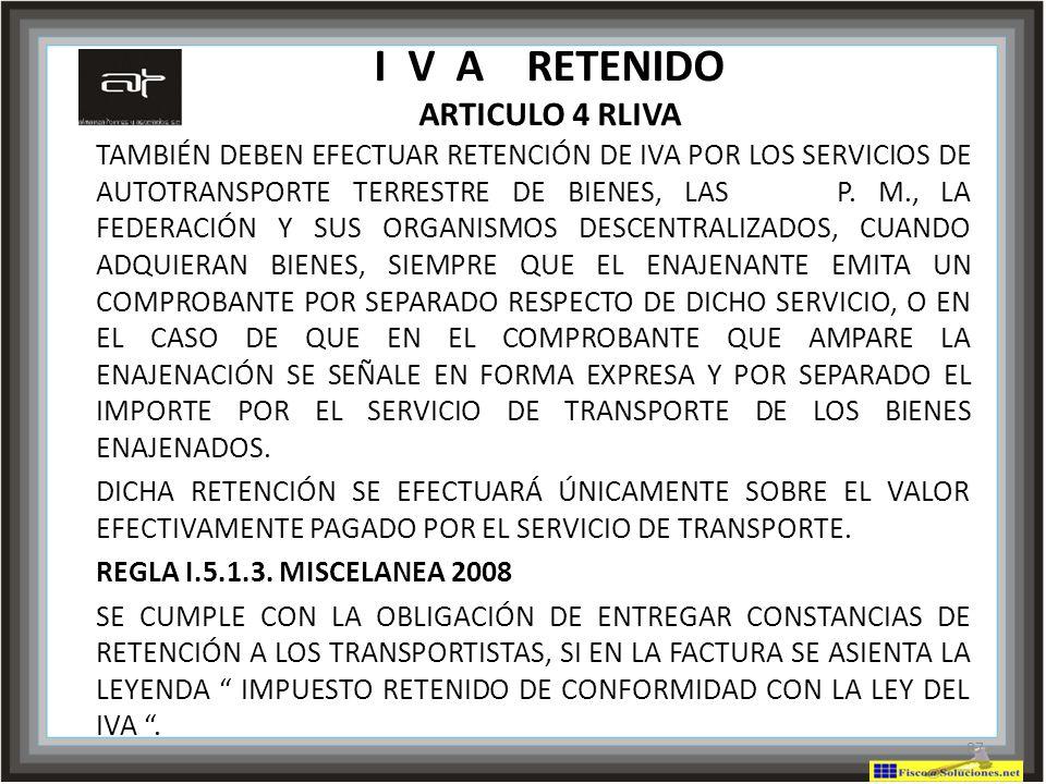 I V A RETENIDO ARTICULO 4 RLIVA