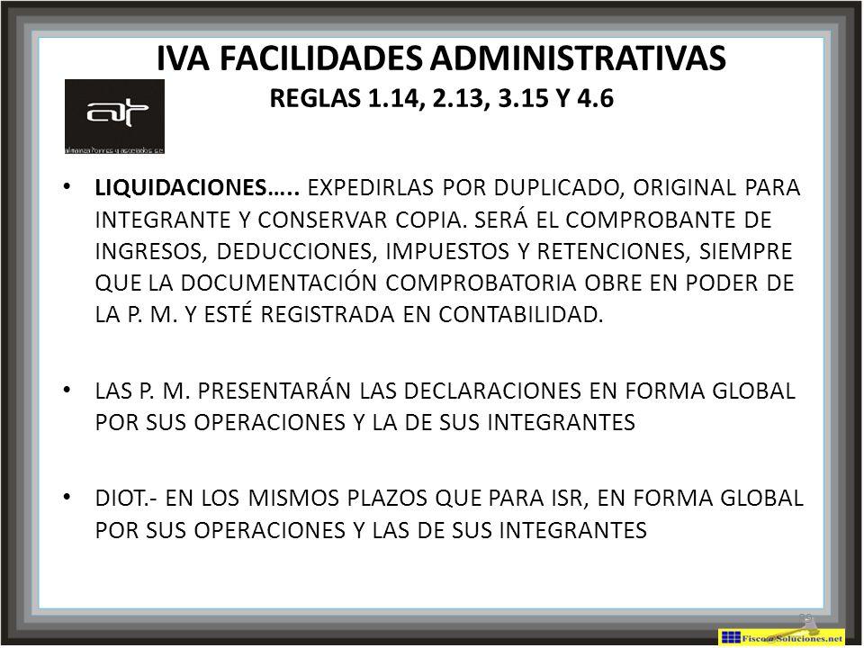 IVA FACILIDADES ADMINISTRATIVAS REGLAS 1.14, 2.13, 3.15 Y 4.6
