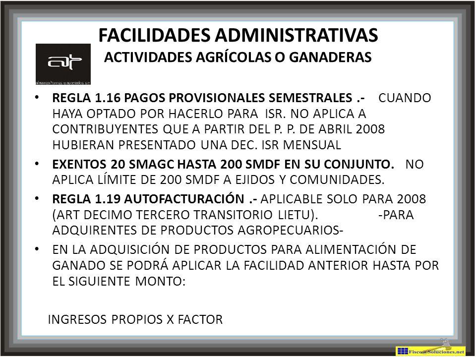 FACILIDADES ADMINISTRATIVAS ACTIVIDADES AGRÍCOLAS O GANADERAS