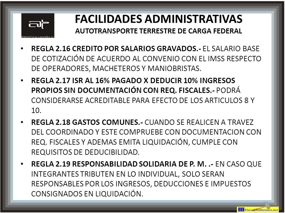 FACILIDADES ADMINISTRATIVAS AUTOTRANSPORTE TERRESTRE DE CARGA FEDERAL