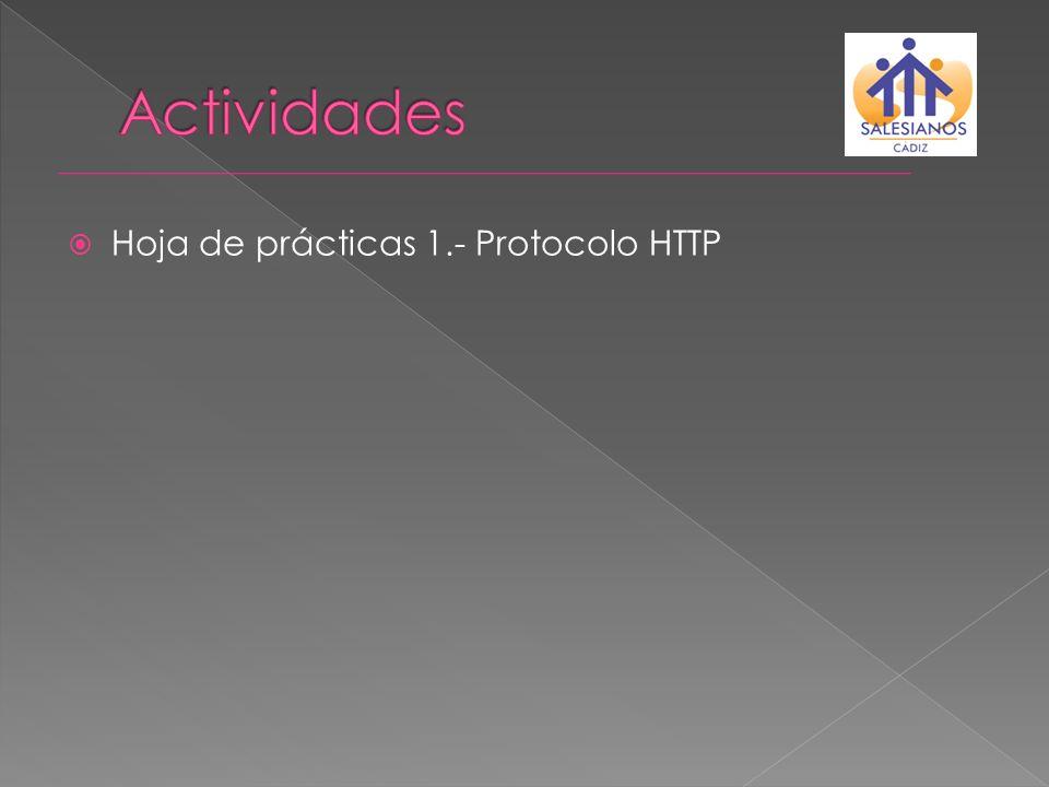 Actividades Hoja de prácticas 1.- Protocolo HTTP
