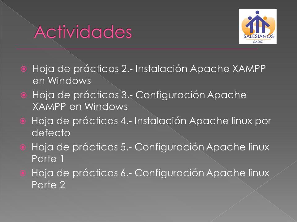 Actividades Hoja de prácticas 2.- Instalación Apache XAMPP en Windows