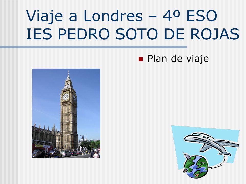 Viaje a Londres – 4º ESO IES PEDRO SOTO DE ROJAS