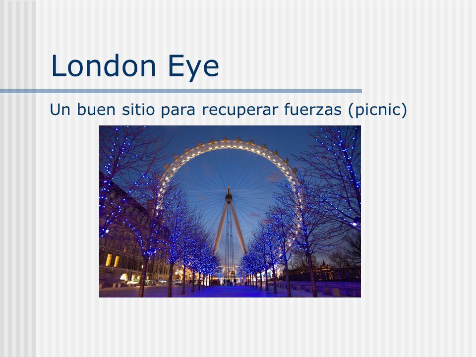 London Eye Un buen sitio para recuperar fuerzas (picnic)