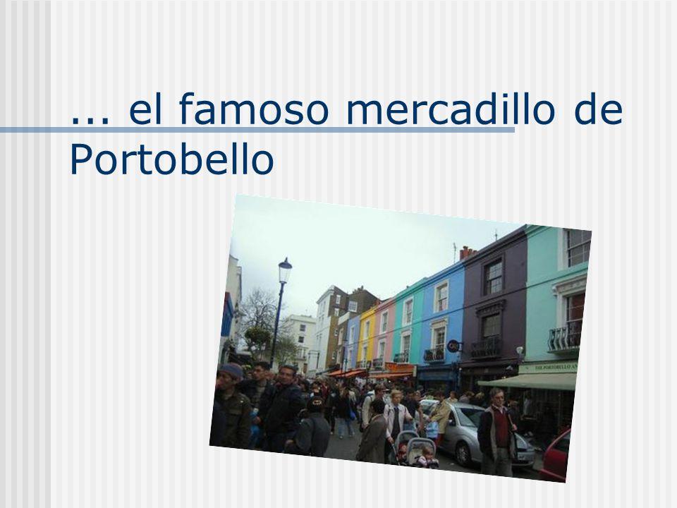 ... el famoso mercadillo de Portobello