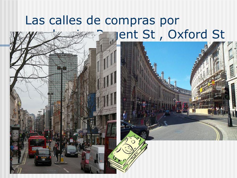 Las calles de compras por excelencia: Regent St , Oxford St