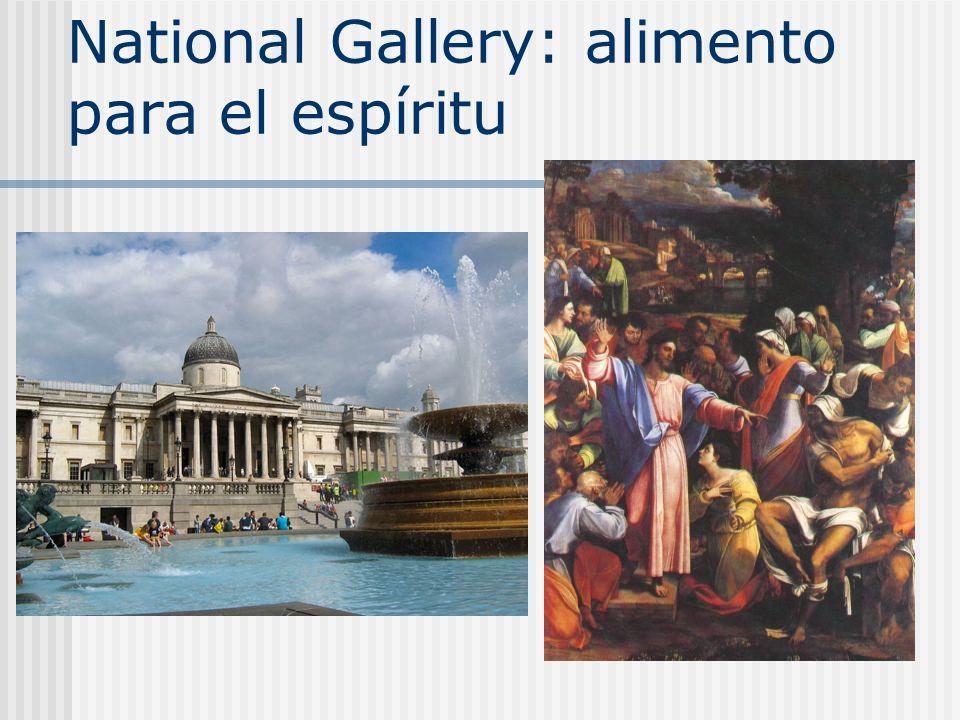 National Gallery: alimento para el espíritu