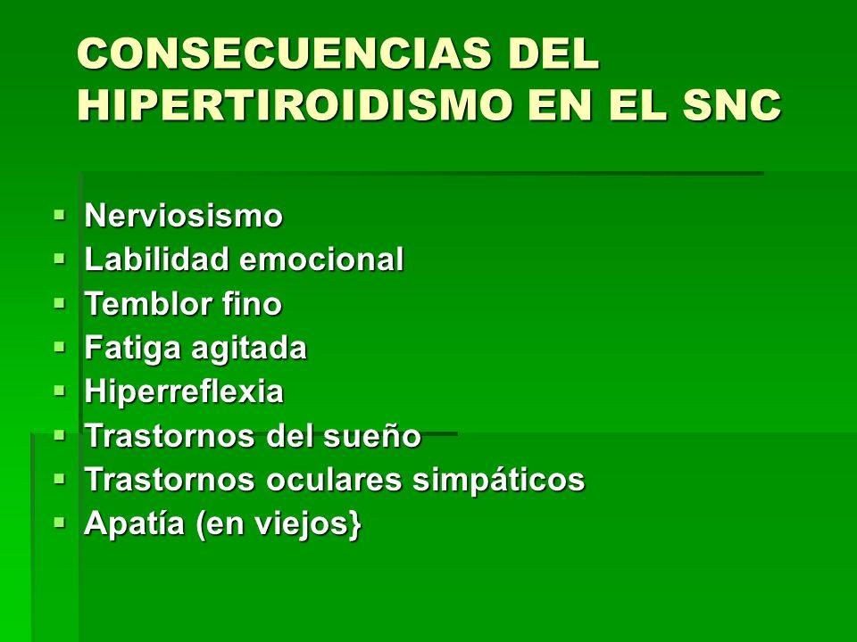 CONSECUENCIAS DEL HIPERTIROIDISMO EN EL SNC