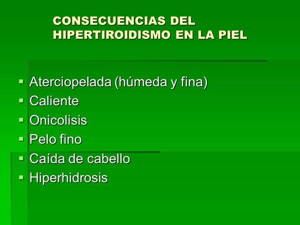 Aterciopelada (húmeda y fina) Caliente Onicolisis Pelo fino