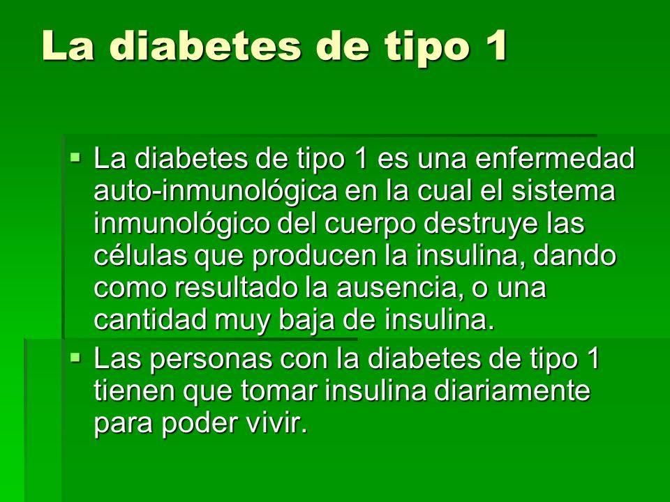 La diabetes de tipo 1