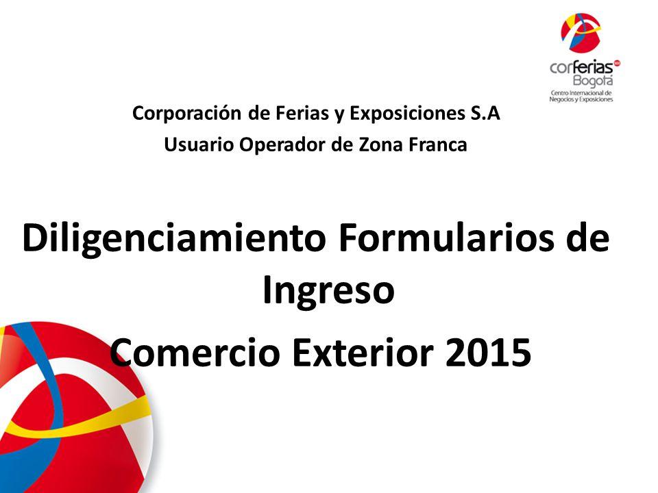 Diligenciamiento Formularios de Ingreso Comercio Exterior 2015