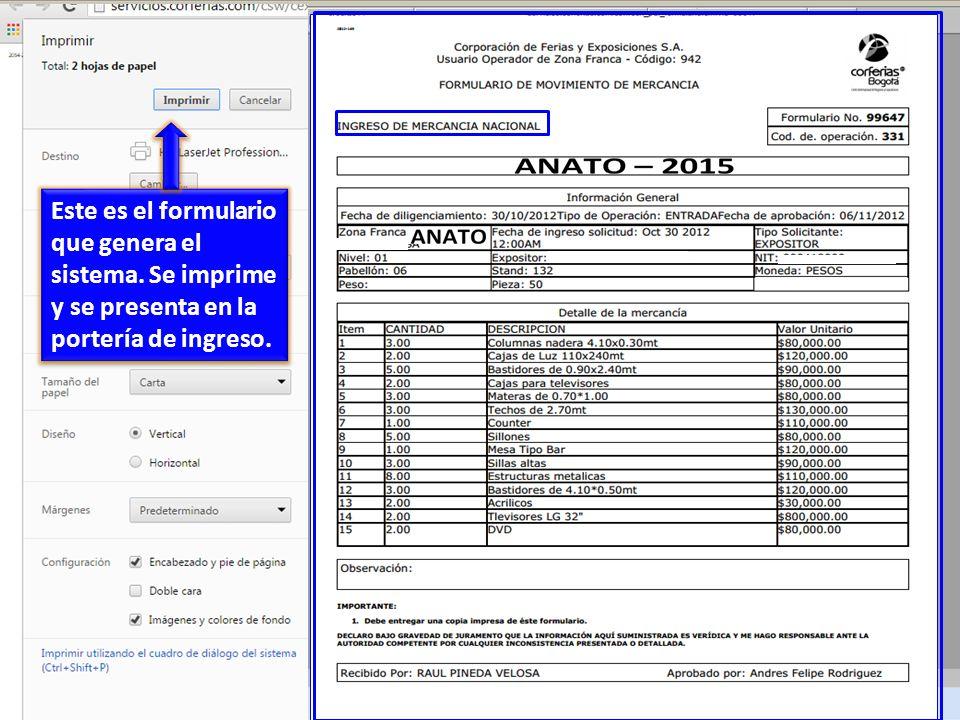 Este es el formulario que genera el sistema .