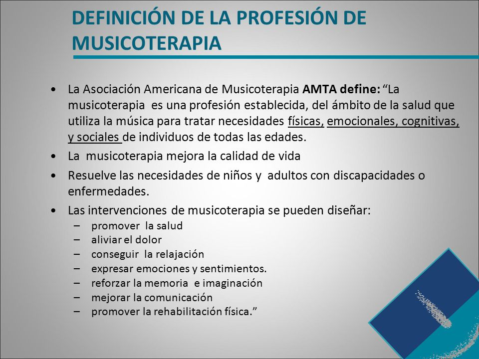 DEFINICIÓN DE LA PROFESIÓN DE MUSICOTERAPIA