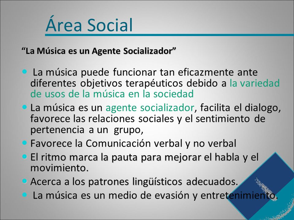 Área Social La Música es un Agente Socializador