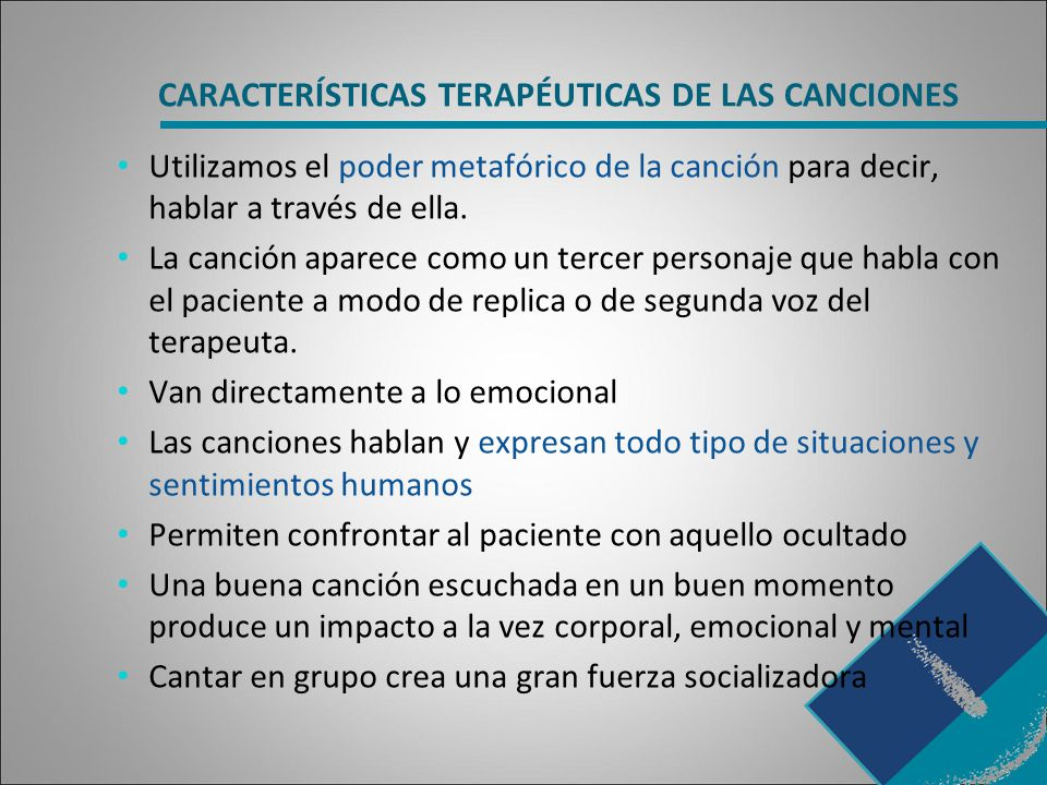 CARACTERÍSTICAS TERAPÉUTICAS DE LAS CANCIONES