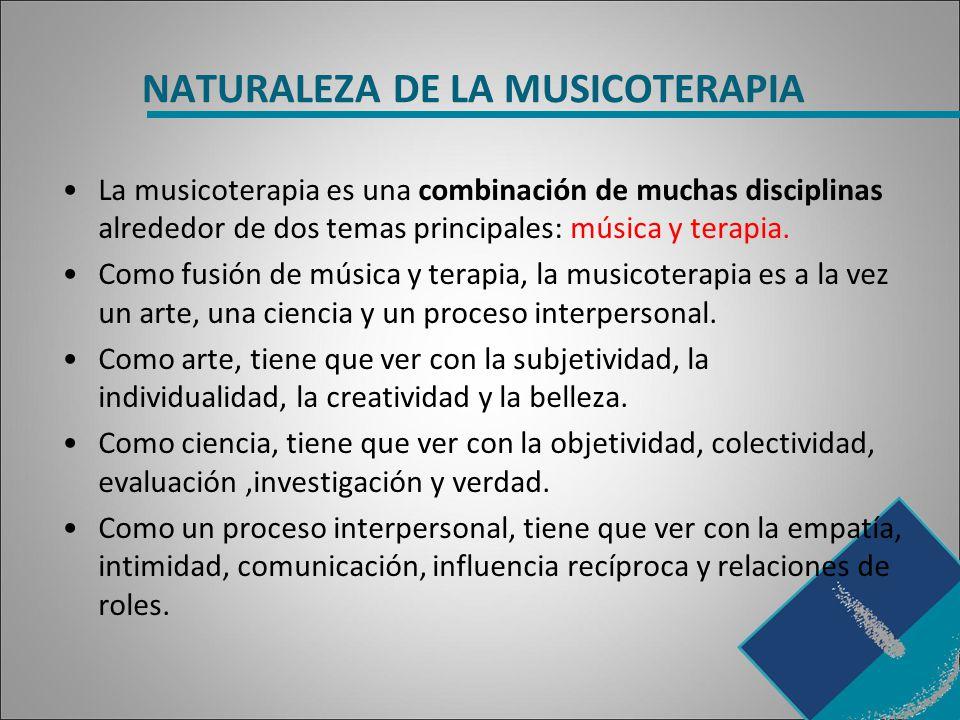 NATURALEZA DE LA MUSICOTERAPIA