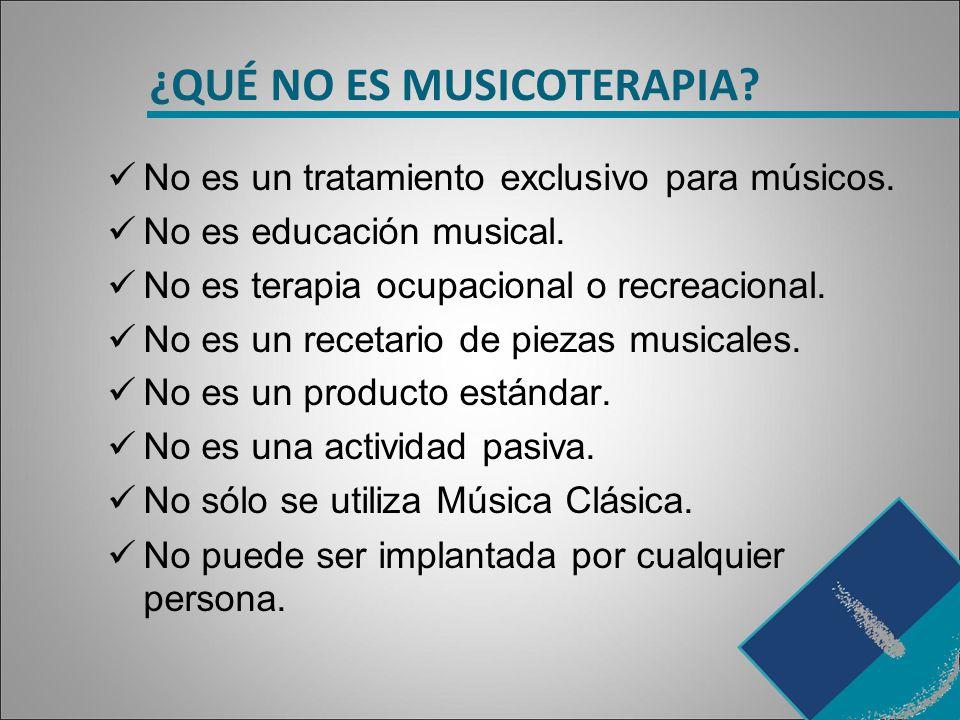 ¿QUÉ NO ES MUSICOTERAPIA