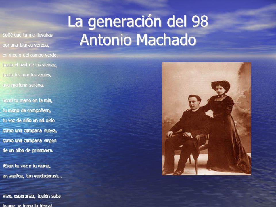 La generación del 98 Antonio Machado