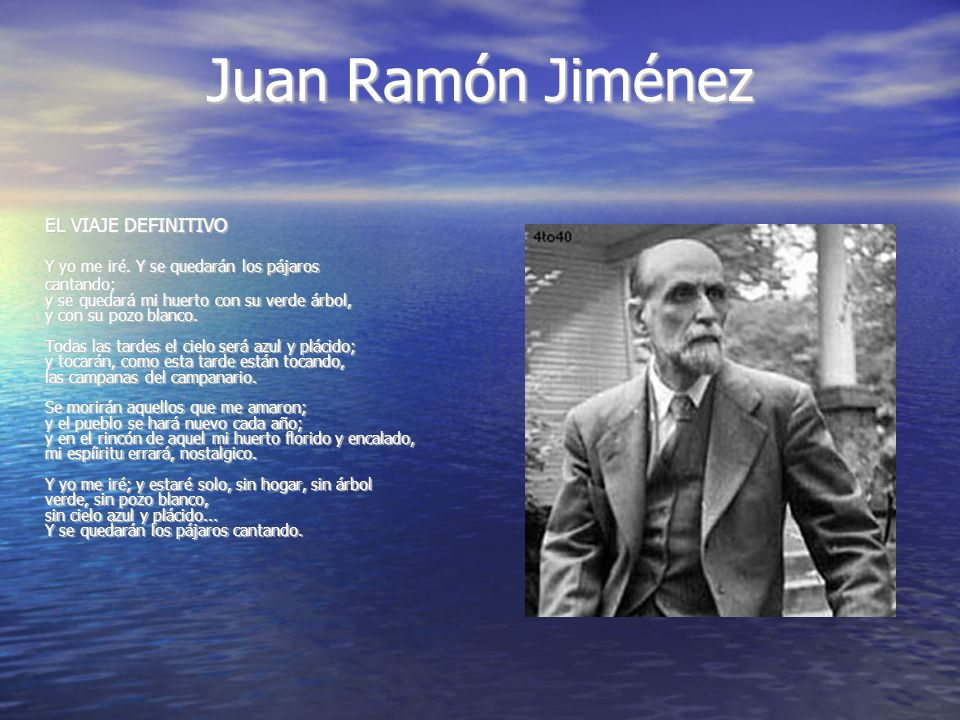 Juan Ramón Jiménez EL VIAJE DEFINITIVO