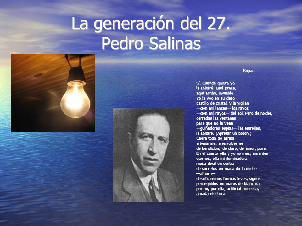 La generación del 27. Pedro Salinas