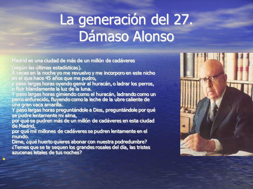 La generación del 27. Dámaso Alonso