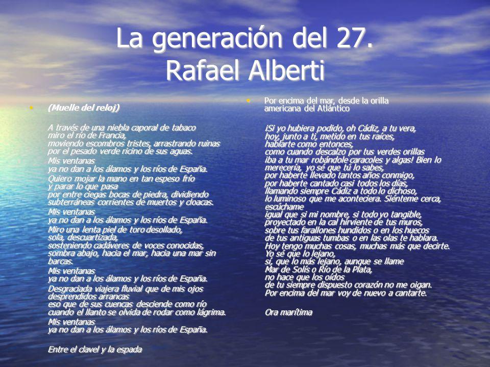 La generación del 27. Rafael Alberti