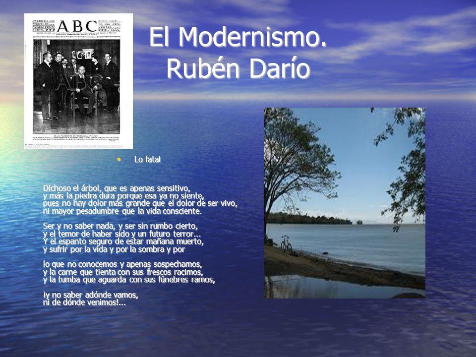 El Modernismo. Rubén Darío