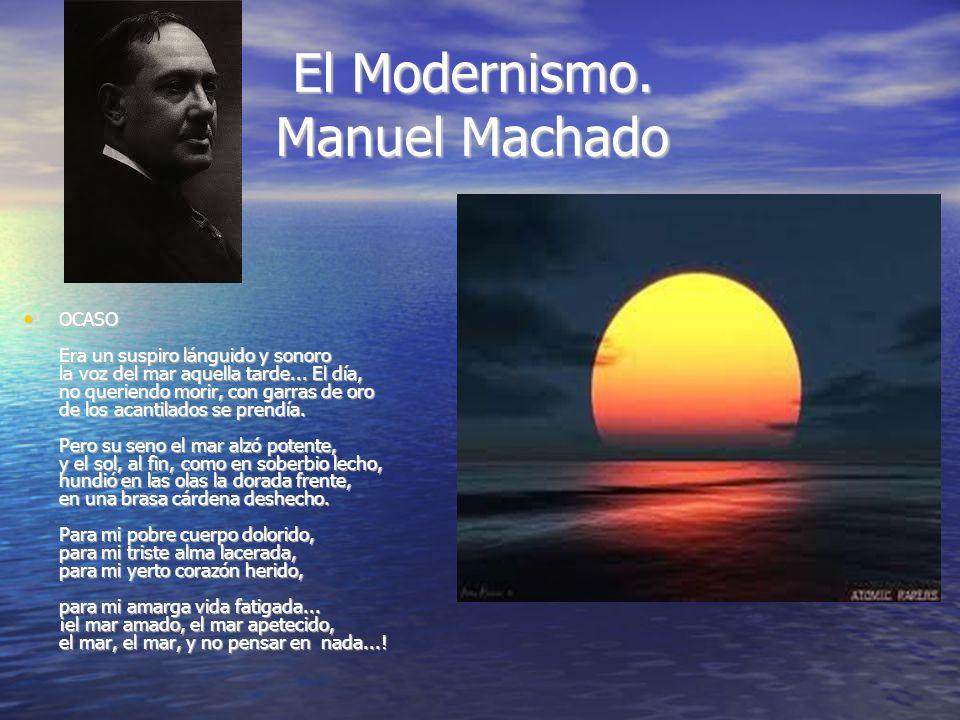 El Modernismo. Manuel Machado