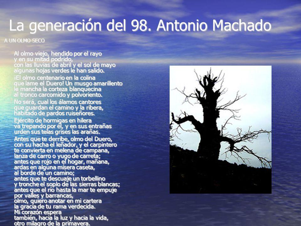 La generación del 98. Antonio Machado