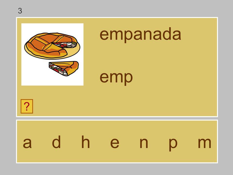 3 empanada emp a d h e n p m