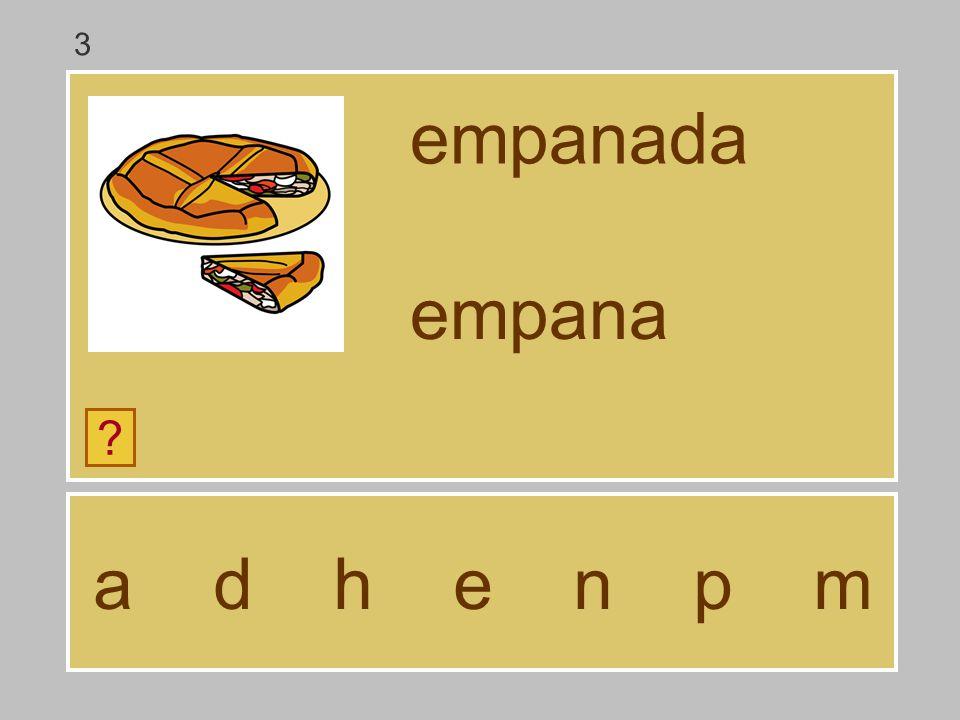 3 empanada empana a d h e n p m