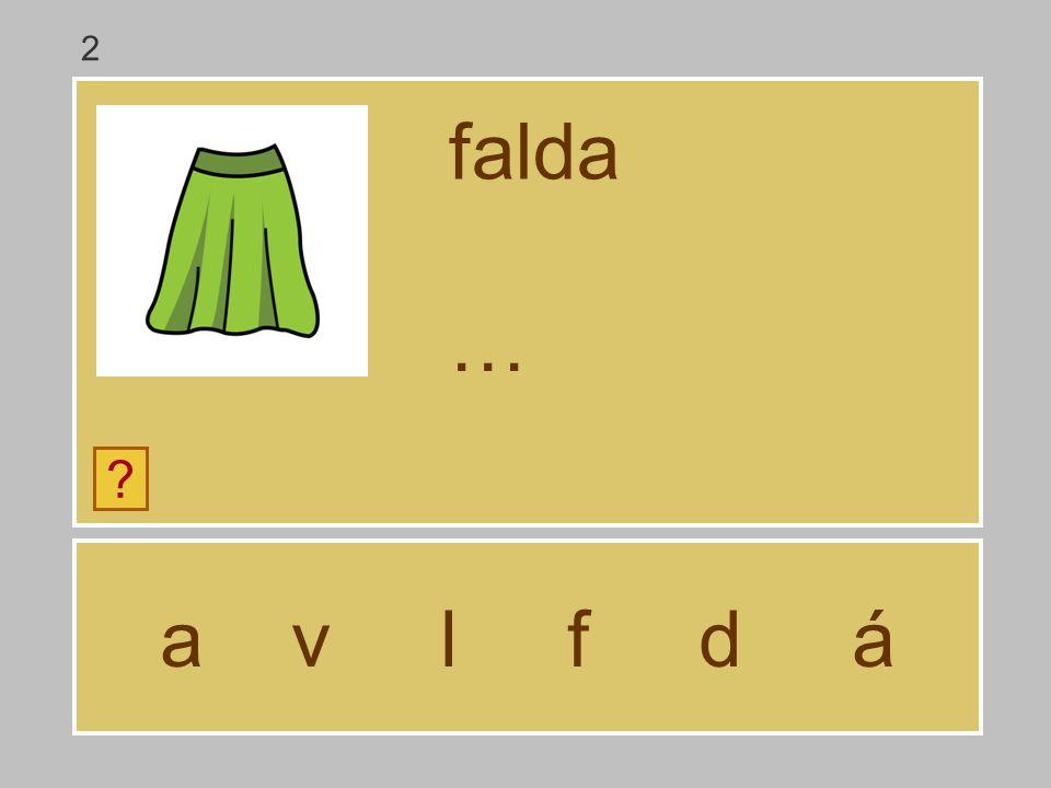 2 falda … a v l f d á