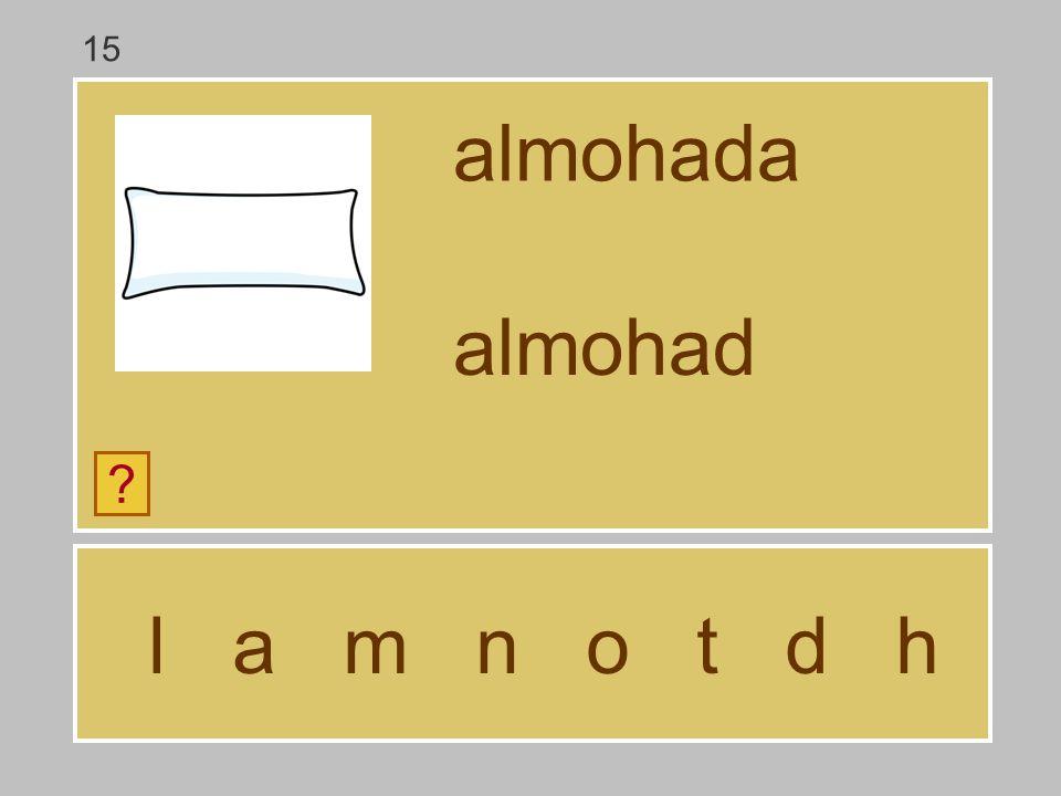 15 almohada almohad l a m n o t d h