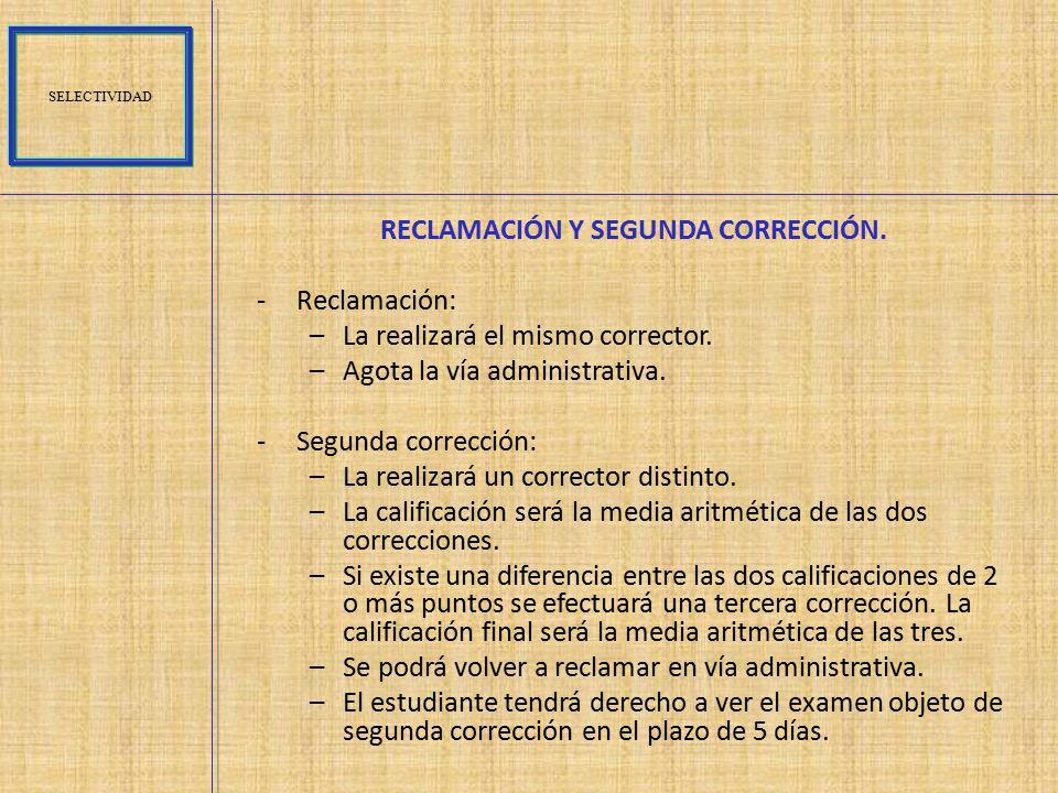 RECLAMACIÓN Y SEGUNDA CORRECCIÓN.