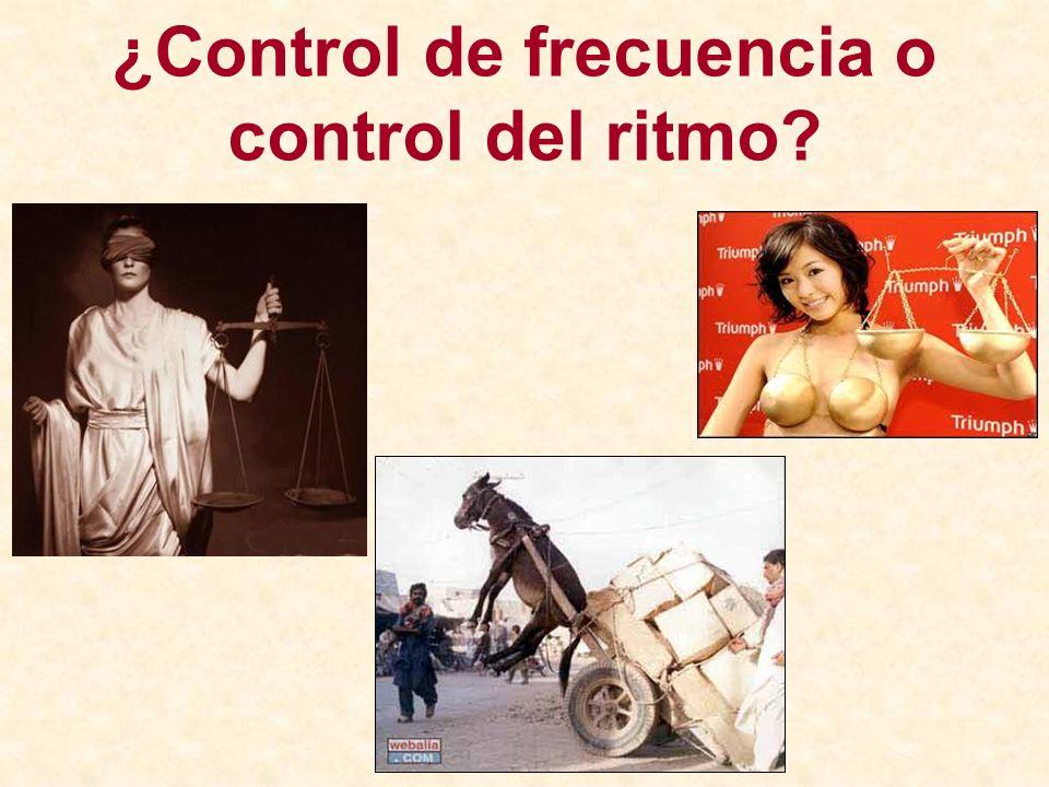 ¿Control de frecuencia o control del ritmo