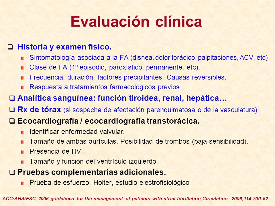 Evaluación clínica Historia y examen físico.